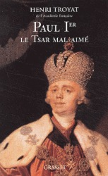 Paul Ier, le Tsar mal aimé