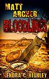 Matt Archer: Bloodlines (Matt Archer #4)