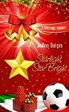 Starlight, Star Bright (Starlight Christmas Series, #2)