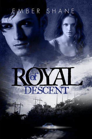 Of Royal Descent by Ember Shane