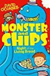 Night of the Living Bread (Monster and Chips, #2)