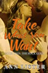 Take What You Want by Ann Lister