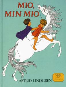 Mio, min Mio by Astrid Lindgren