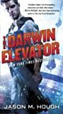 The Darwin Elevator by Jason M. Hough