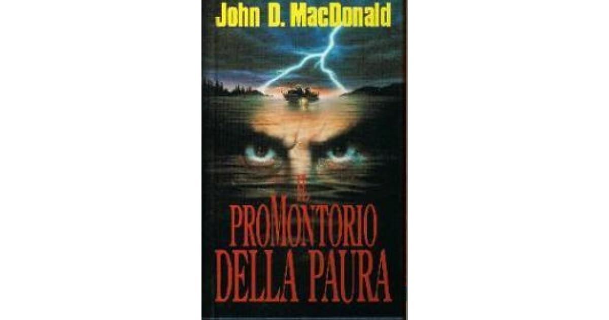 John D Macdonald Quotes: Il Promontorio Della Paura By John D. MacDonald