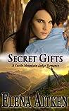 Secret Gifts (Castle Mountain Lodge, #4)