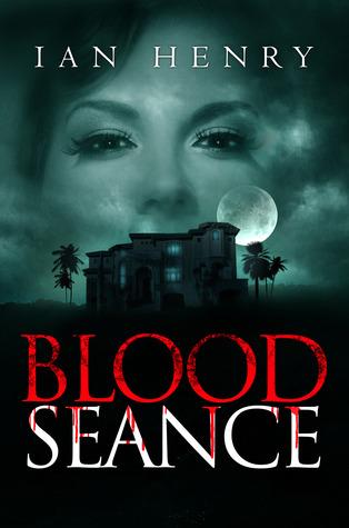 Blood Seance: A Horror Novel