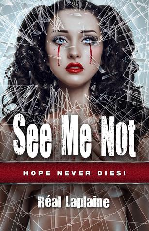 See Me Not - Hope Never Dies
