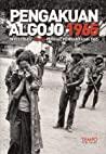 Pengakuan Algojo 1965 by Tim Laporan Khusus TEMPO