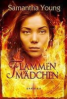 Flammenmädchen (Fire Spirits, #1)