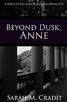 Beyond Dusk: Anne (House of Crimson and Clover, #0.5)
