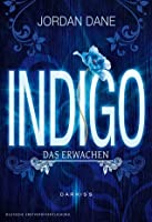 Indigo - Das Erwachen (The Hunted, #1)