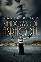Shadows of Asphodel (Shadows of Asphodel #1)
