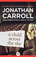 A Child Across the Sky (Answered Prayers #3)