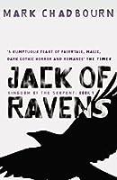 Jack of Ravens (Kingdom of the Serpent, #1)