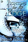 Fighting for the Edge (Edge, #3)