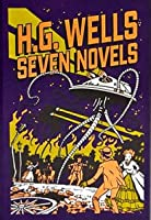 H.G. Wells: Seven Novels