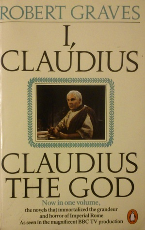 I, Claudius/Claudius the God  (Claudius #1-2)