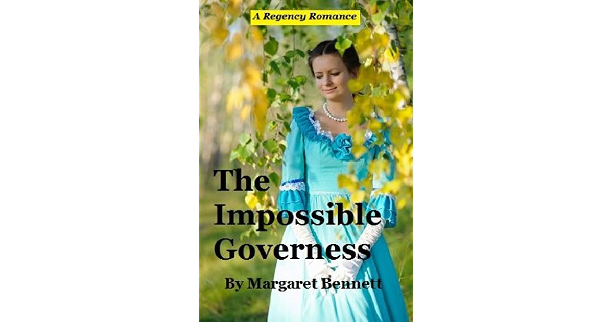 The Impossible Governess (A Regency Romance)