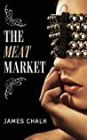 The Meat Market by James Chalk