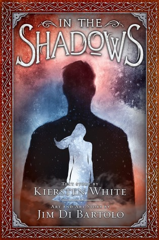 In the Shadows by Kiersten White