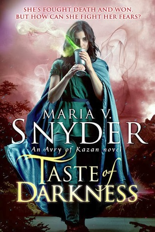 Taste of Darkness by Maria V Snyder
