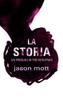 La storia (The Returned, #0.6)
