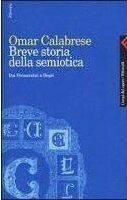 Breve storia della semiotica  Dai Presocratici a Hegel (Campi del sapere)