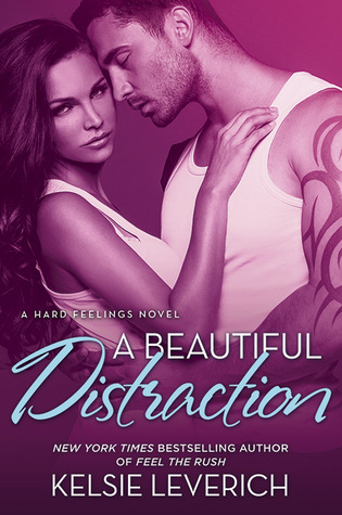 A Beautiful Distraction (Hard Feelings, #3)