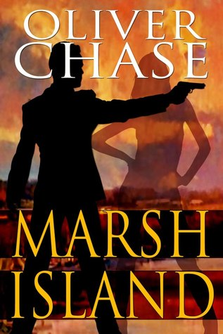 Marsh Island (Hirebomber Crime Series, #1)