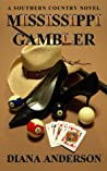 Mississippi Gambler (A Southern Country Novel, #2)