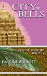 City of Bells (City of Mystery #4)