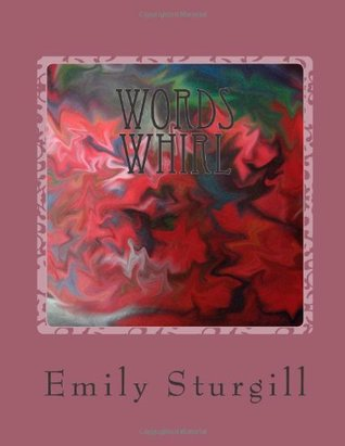 Words Whirl: Poetry and Artwork