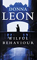 Wilful Behaviour (Commissario Brunetti, #11)