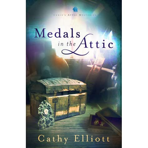 Medals In The Attic Annie S Attic Mysteries 2 By Cathy