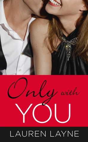 Only with You (The Best Mistake, #1)