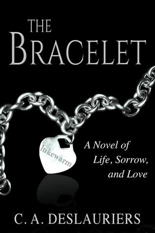 The Bracelet - A Novel of Life, Sorrow, and Love