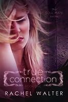 True Connection (Soul Mate, #1)