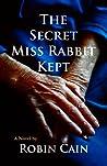 The Secret Miss Rabbit Kept