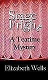 Stage Fright by Elizabeth    Wells