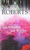 Im Schatten der Wälder by Nora Roberts