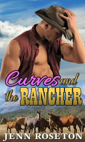 Curves and the Rancher (Coldwater Springs #3)