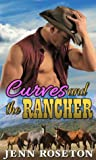 Review ebook Curves and the Rancher (Coldwater Springs #3) by Jenn Roseton