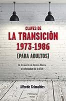 Claves de la transición 1973-1986 (para adultos) (ATALAYA) (Spanish Edition)