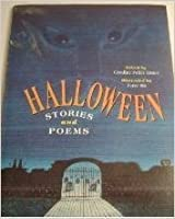 Halloween: Stories and Poems by Caroline Feller Bauer