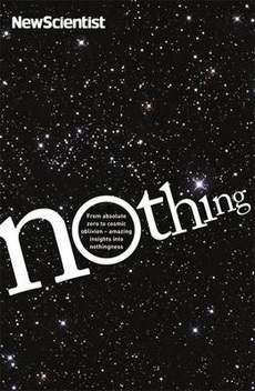 Nothing: From Absolute Zero to Cosmic Oblivion - Amazing Insights into Nothingness