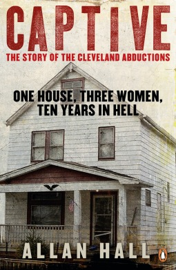 Captive: The Story of the Cleveland Abductions