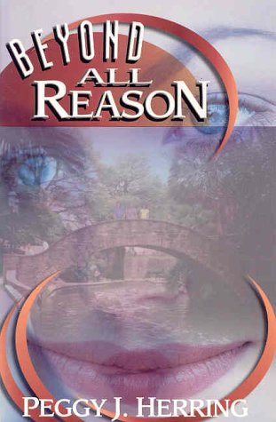 Beyond All Reason: The True Story of Two Ten