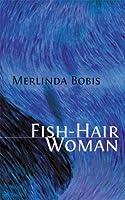 Fish-Hair Woman
