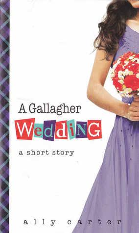 A Gallagher Wedding (Gallagher Girls, #6.5)